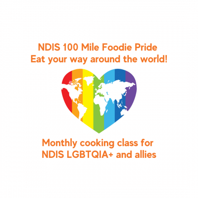 World map on rainbow heart - NDIS 100 Mile Foodie Pride - eat your way around the world - monthly cooking class for LGBTQIA+ and allies